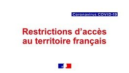 Covid-19 - Restrictions de circulation et mise en place de mesures (...)